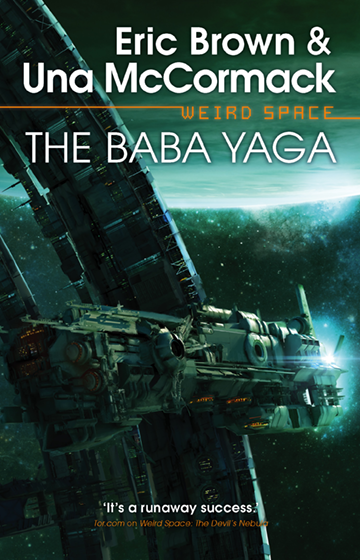 cover of Weird Space: The Baba Yaga by Una McCormack and Eric Brown